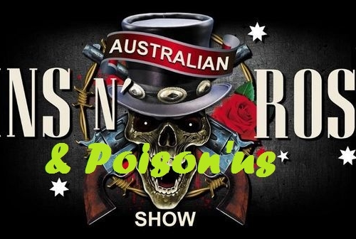Australian GNR & Poison'Us Show